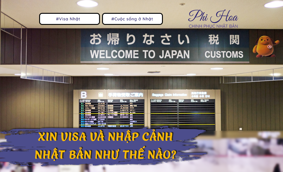 Xin visa và nhập cảnh vào Nhật Bản