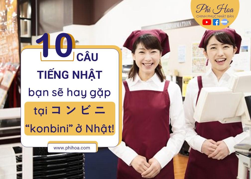 Konbini_10_cau_tieng_Nhat_thong_dung