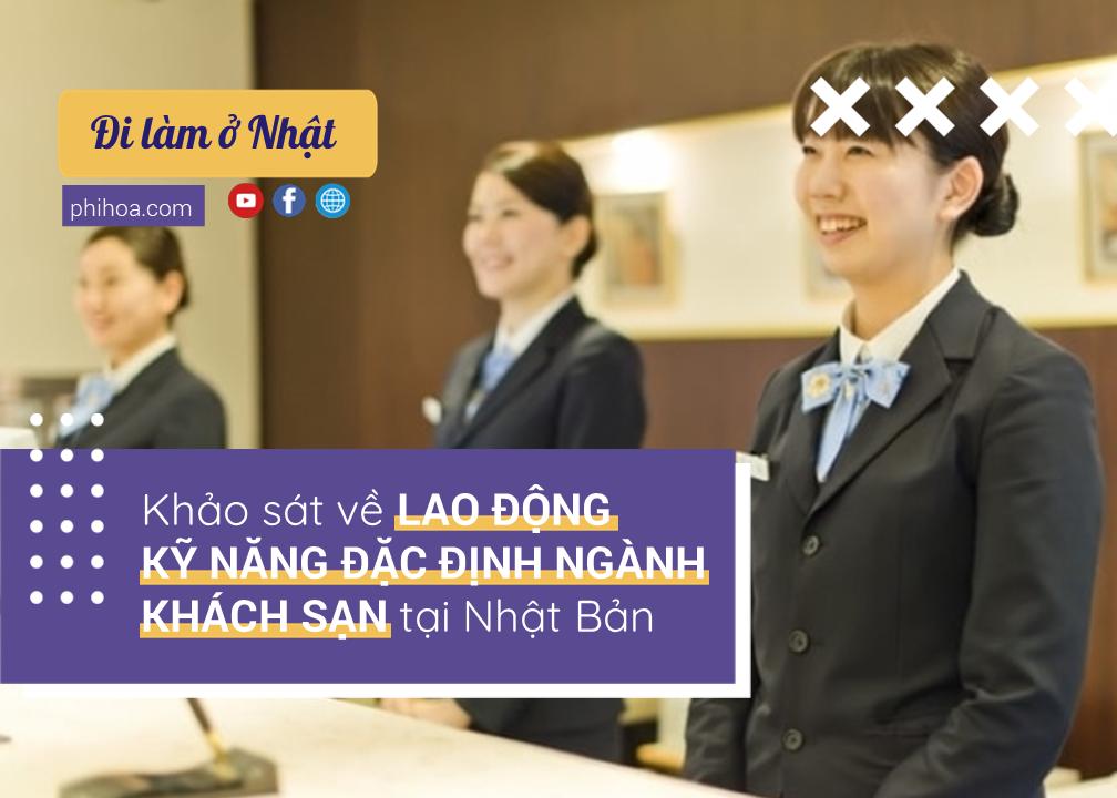 Khảo sát Lao động kỹ năng đặc định Việt Nam Ngành khách sạn ở Nhật