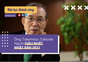 Ông Takemitsu Takizaki - người giàu nhất Nhật Bản 2021